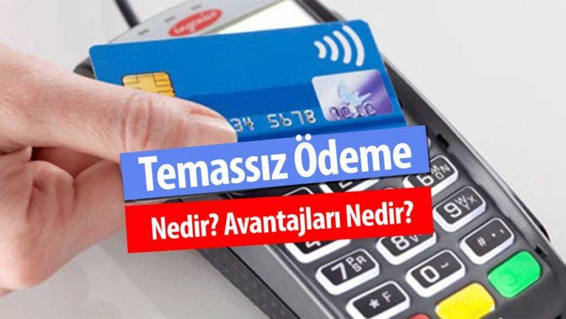 Kredi Kartı Temassız Ödeme Nedir? Avantajları Nelerdir?