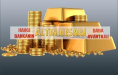 Hangi Bankanın Altın Hesabı Daha Avantajlı?