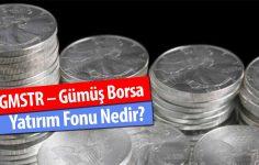 GMSTR – Gümüş Borsa Yatırım Fonu Nedir?